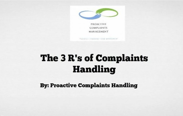 The 3 R's of Complaints Handling